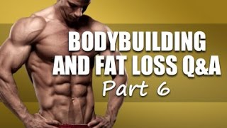 Bodybuilding Q&A Pt.6 (cardio timing, dips, eating cut-offs, HIIT vs. LISS, is whey necessary)