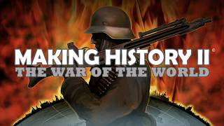 Making History II: The War of the World Video