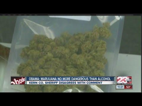 Obama: Marijuana no more dangerous than alcohol