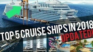 Top 10 Cruises - TOP 5 BEST NEW CRUISE SHIPS IN 2018! (UPDATED)