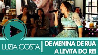 DE MENINA DE RUA A LEVITA DO REI  -  CANTORA LUZIA COSTA - DVD AO VIVO