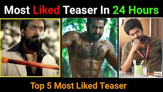 Top 5 Most Liked Teaser In 24 Hours | KGF Chapter2 TEASER | Yash