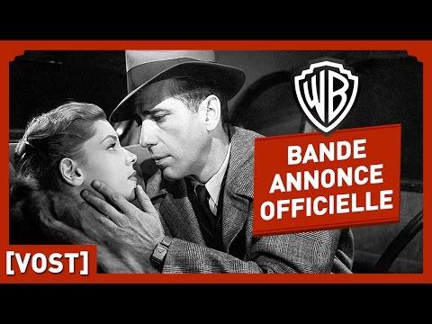 Le Grand Sommeil - Bande Annonce Officielle (VOST) - Humphrey Bogart / Lauren Bacall