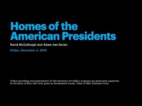 Homes of the American Presidents