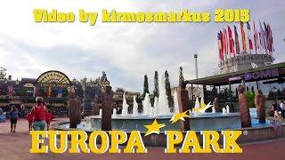 Europa-Park – Freizeitpark & Erlebnis-Resort - Video by kirmesmarkus 2015