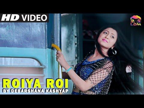 Roiya Roi - Debarshna Kashyap | Official Video | LDM Music