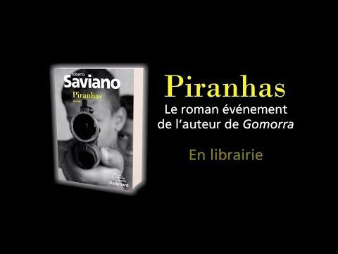 """""""Piranhas"""", le premier roman événement de Roberto Saviano chez Gallimard"""