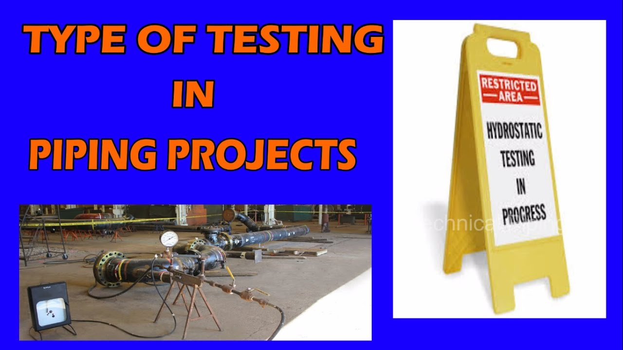 Types Of Testing In Piping Projects Youtube Layout Engineer Interview Engine Schematic