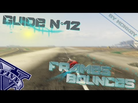 GTA V BMX - Guide N°12 : Les Frames Bounces