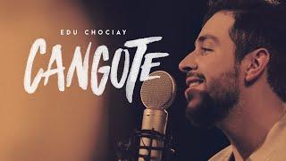 Edu Chociay - Cangote (EP reNOVE) | Vídeo Oficial