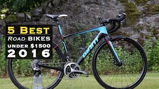 Top 5 - Road Bikes 2016 (under $1500) - Guide and Reviews