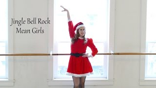 Mean Girls' JINGLE BELL ROCK - Dance Tutorial