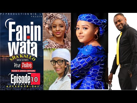 FARIN WATA sha kallo__Episode Ten (10)_Official Home Video / Web Series / Zango na daya