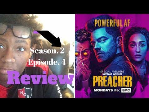 Preacher Season 2 Episode 4 Review - Recap