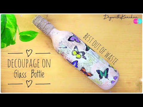 DECOUPAGE ON BOTTLE FOR BEGINNERS / Bottle Craft Ideas / Bottle Art / Home Decor || DIYwithKANCHAN
