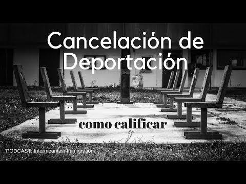 Como calificar para Cancelacion de Deportacion