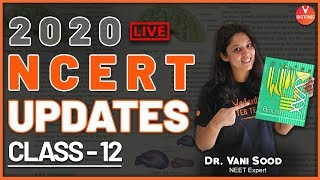 New Changes in NCERT Text Book   NCERT Latest Updates for Class 12   Dr. Vani Mam   Vedantu Biotonic