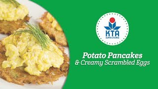 Potato Pancakes And Scrambled Eggs By Chef Lee Anne Wong