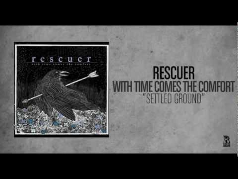 Rescuer - Settled Ground