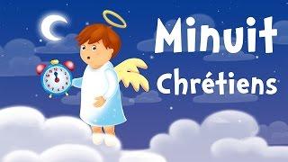 Minuit Chrétiens (chanson de Noël pour petits avec paroles)
