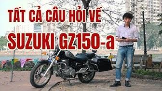 GZ150-a: Trả lời những câu hỏi về suzuki GZ150-a