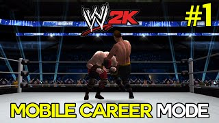 WWE 2K Mobile My Career Mode - Ep. 1 -