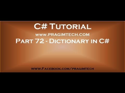 Part 72 What is dictionary in c# - YouTube