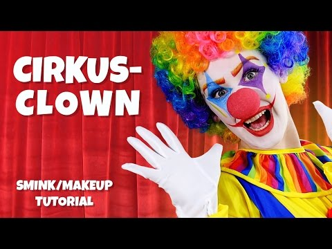 Cirkus-Clown - Smink/Makeup Tutorial