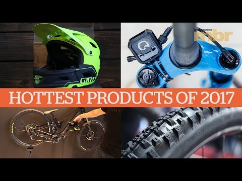 Hottest MTB Products for 2017 | MBR