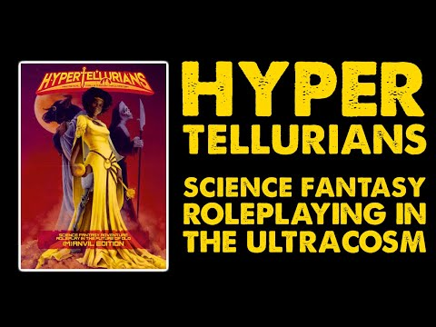 Hypertellurians: Pulp Science Fantasy RPG Review