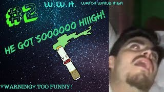 HE'S SO GONE! FUNNY CHRISTMAS 2018 WEED FAILS/WEED MOMENTS (SMOKE SESSION COMP #2)