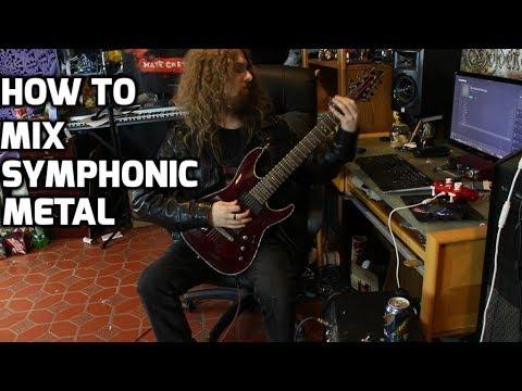 How to Mix Symphonic Metal, Part 1
