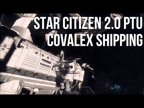 Star Citizen 2.0 PTU - Covalex Shipping Hub Mission Attempt