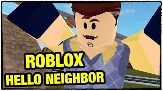 HELLO NEIGHBOR NOW OPEN Roblox