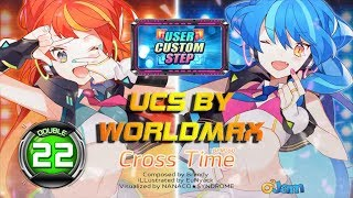 Cross Time D22 | FULL COMBO Blue S!! | UCS by WORLDMAX