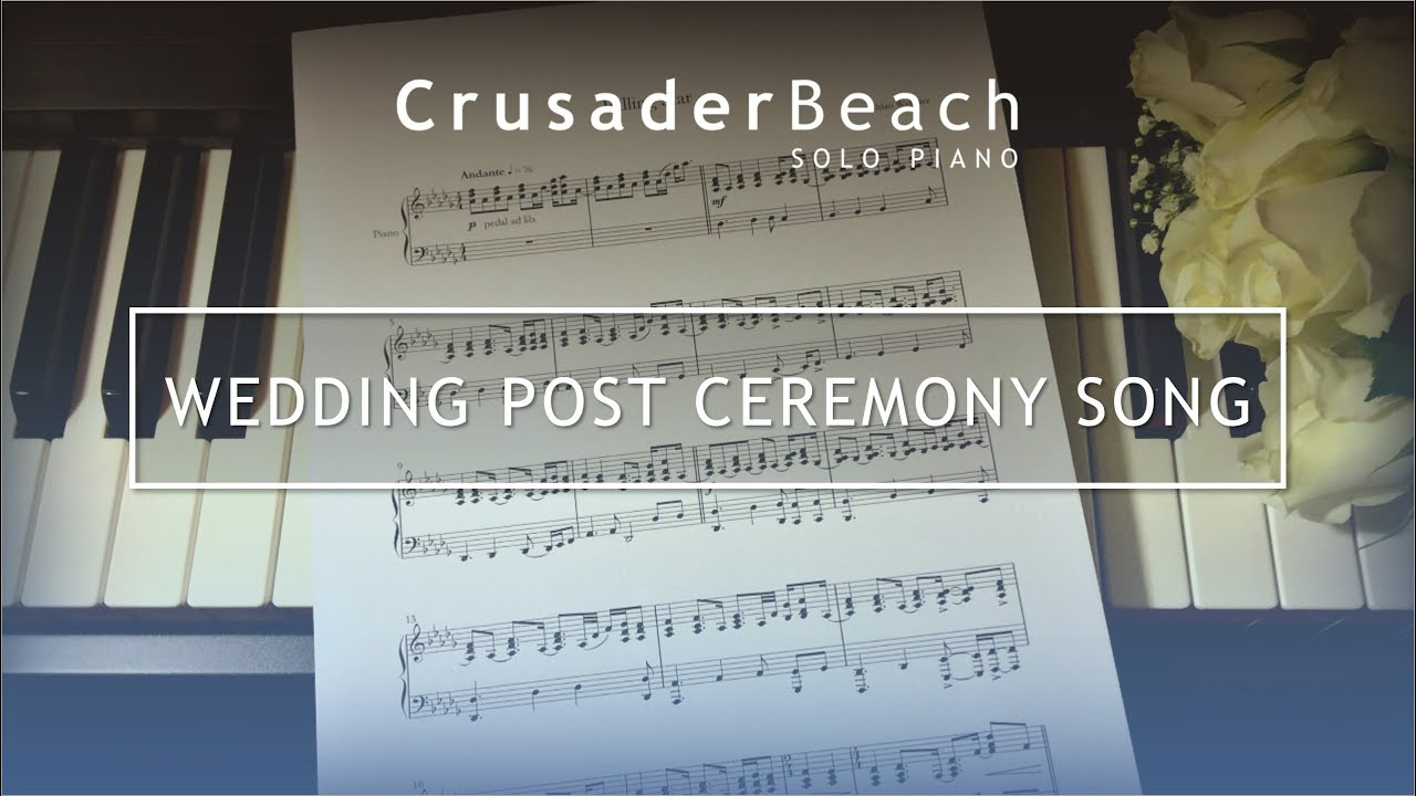 Wedding Post Ceremony Song Postlude Music for Wedding Ceremony Best Wedding Songs 2020 YouTube