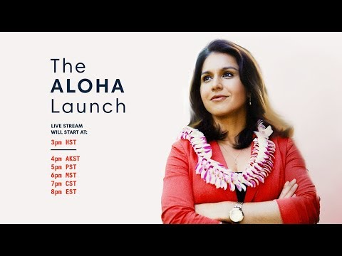TULSI 2020: Tulsi Gabbard Presidential Campaign, The ALOHA Launch - Live from Hawaii, USA