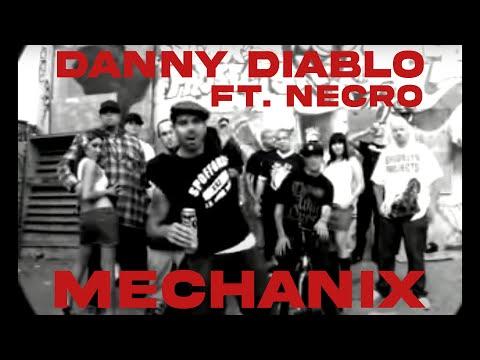 Danny Diablo - Mechanix featuring Necro