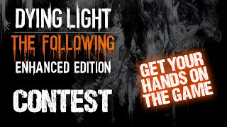 WIN Dying Light: The Following - Enhanced Edition!