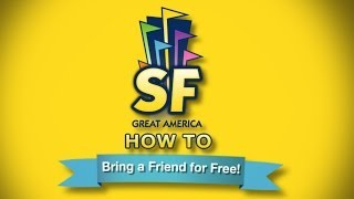 How to Bring a Friend Free at Six Flags Great America