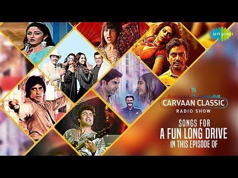 Carvaan Classic Radio Show   Fun Long Drive Special   Apni Toh Jaise Taise   Mungda   Gud Naal Ishq