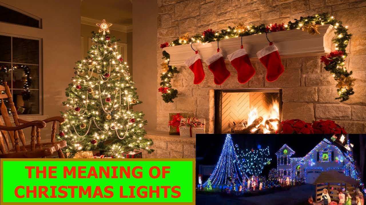 Meaning Of Christmas Lights