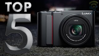 TOP 5 Best Compact Cameras in 2019 ✔️ 5 Cameras You Can Take Anywhere