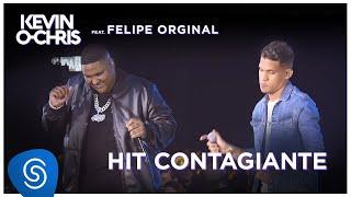 Baixar Kevin O Chris feat. Felipe Original - Hit Contagiante (DVD Evoluiu) [Vídeo Oficial]