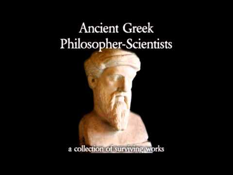Ancient Greek Philosopher-Scientists (FULL Audiobook)