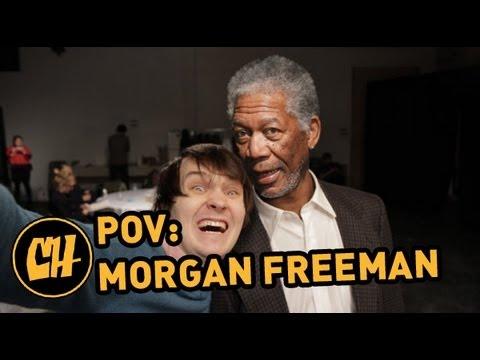 POV: Morgan Freeman