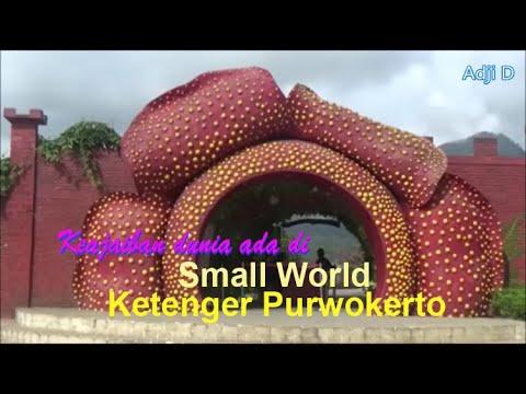 keajaiban-dunia-ada-di-small-world-ketenger-purwokerto