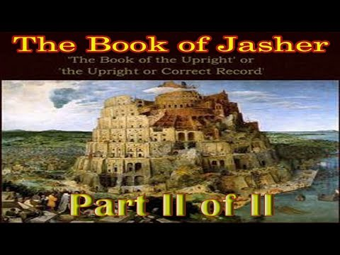 The Book of Jasher *BEST* READ ALONG TEXT Audiobook! (1887) by J.H. Parry & Company (Part 2 of 2)