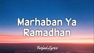 Haddad Alwi ft Anti - Marhaban Ya Ramadhan (Lyrics) 🎵