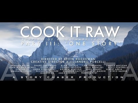 COOK IT RAW ALBERTA - ONE STORY